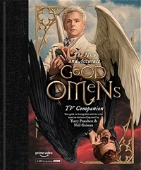 The Nice and Accurate Good Omens TV Companion (Hardcover)