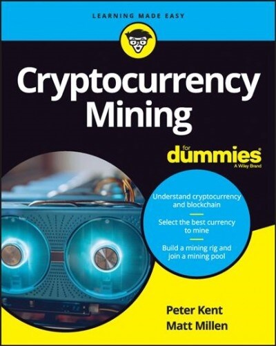 Cryptocurrency Mining For Dummies (Paperback)