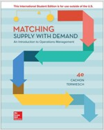 Matching Supply with Demand: An Introduction to Operations Management (Paperback, 4 ed)