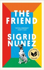 The Friend : Winner of the National Book Award for Fiction and a New York Times bestseller (Paperback)