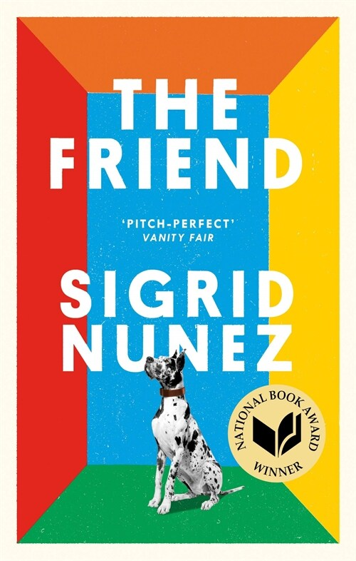 The Friend : Winner of the National Book Award for Fiction (Paperback)