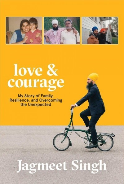 Love & Courage: My Story of Family, Resilience, and Overcoming the Unexpected (Paperback)