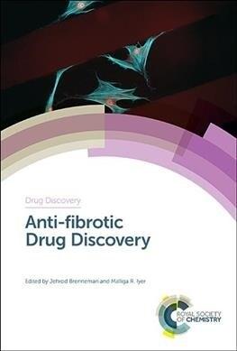 Anti-Fibrotic Drug Discovery (Hardcover)
