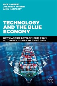 Technology and the Blue Economy: From Autonomous Shipping to Big Data (Hardcover)
