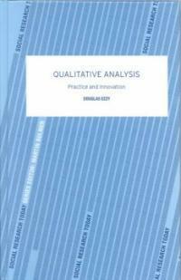 Qualitative analysis : practice and innovation