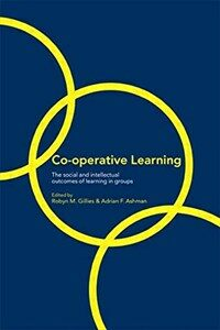 Co-operative learning : the social and intellectual outcomes of learning in groups