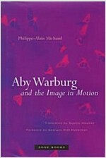 Aby Warburg and the Image in Motion (Hardcover)