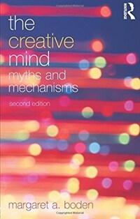 The Creative Mind : Myths and Mechanisms (Paperback, 2 New edition)