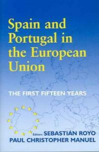 Spain and Portugal in the European Union : the first fifteen years
