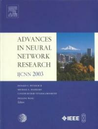 Advances in neural networks research: IJCNN 2003