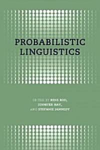 Probabilistic Linguistics (Hardcover)