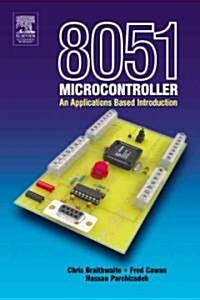 8051 Microcontroller : An Applications Based Introduction (Paperback)