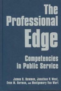 The professional edge : competencies in public service
