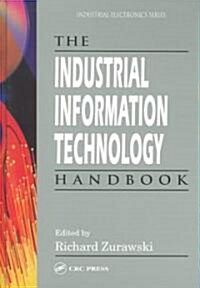 The Industrial Information Technology Handbook (Hardcover)