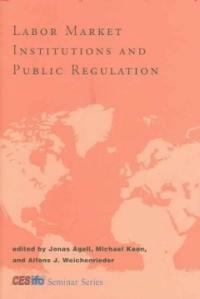 Labor market institutions and public regulation