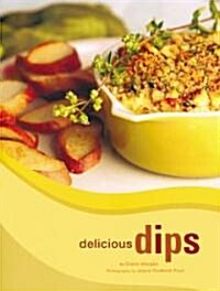 Delicious Dips (Hardcover)