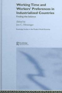 Working time and workers' preferences in industrialized countries : finding the balance