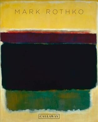 Mark Rothko: The Exhibitions at Pace (Hardcover)