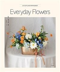 Everyday Flowers