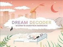 Dream Decoder : 60 Cards to Unlock Your Unconscious (Cards)