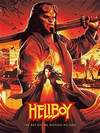 Hellboy: The Art of the Motion Picture (2019) (Hardcover)