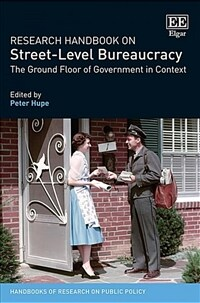 Research handbook on street-level bureaucracy : the ground floor of government in context