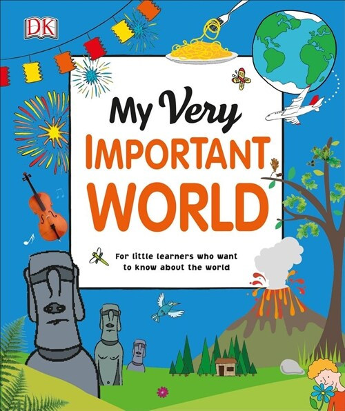 My Very Important World: For Little Learners Who Want to Know about the World (Hardcover)