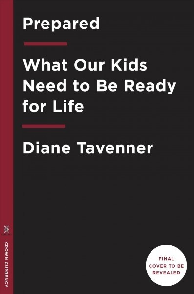 Prepared: What Kids Need for a Fulfilled Life (Hardcover)