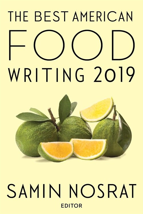 The Best American Food Writing 2019 (Paperback)
