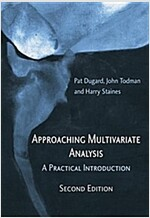 Approaching Multivariate Analysis, 2nd Edition : A Practical Introduction (Paperback, 2 New edition)