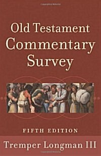 Old Testament Commentary Survey (Paperback, 5)