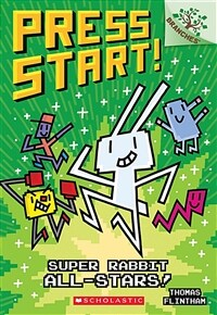Press Start! #8 : Super Rabbit All-Stars! (Paperback)