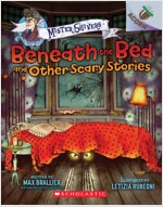 Mister Shivers #1 : Beneath the Bed and Other Scary Stories (Paperback)
