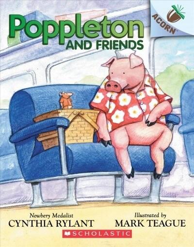 Poppleton #2 : Poppleton and Friends (Paperback)