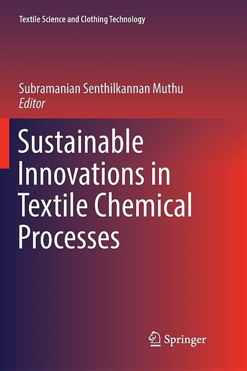 Sustainable Innovations in Textile Chemical Processes (Paperback)