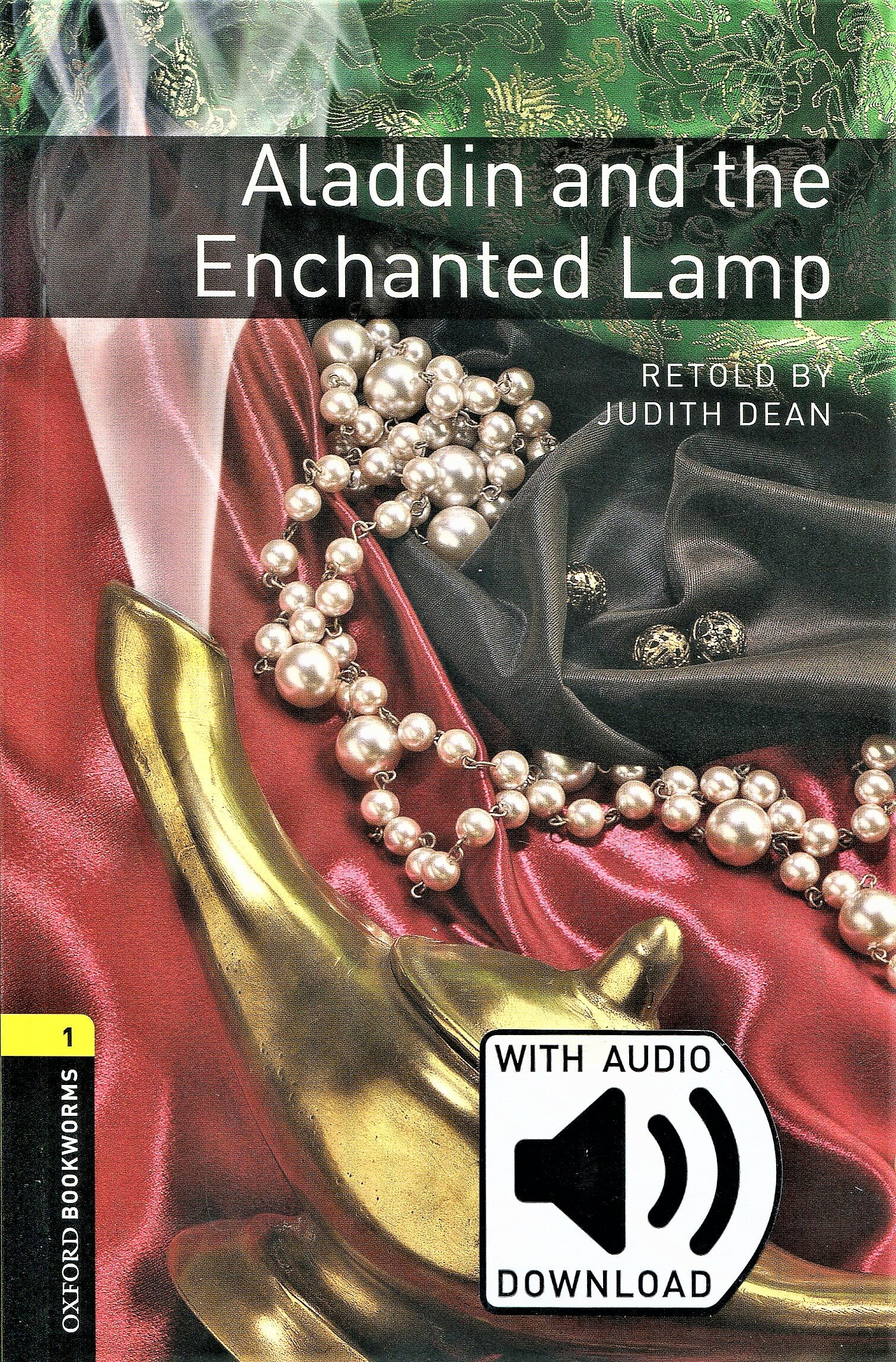 Oxford Bookworms Library : 3E Level 1 : Aladdin & the Enchanted Lamp (with MP3) (with MP3 download card , 3rd)