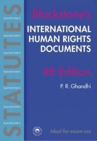 Blackstone's statutes international human rights documents 4th ed