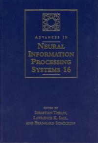 Advances in neural information processing systems . 16: proceedings of the 2003 Conference