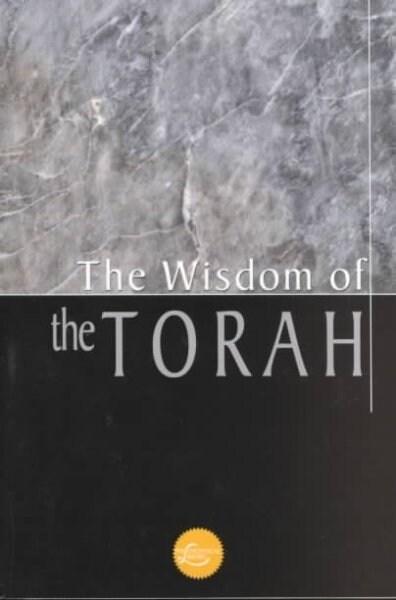 The Wisdom of the Torah (Paperback)