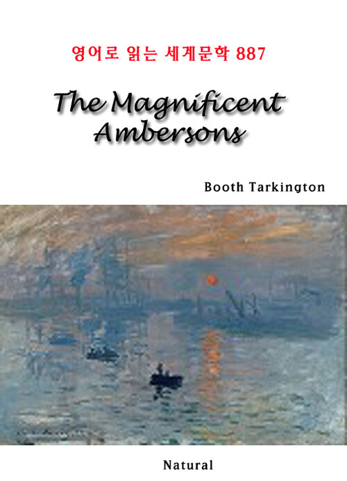 The Magnificent Ambersons - 영어로 읽는 세계문학 887