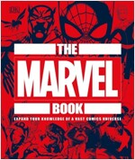 The Marvel Book: Expand Your Knowledge of a Vast Comics Universe (Hardcover)