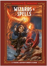 Wizards & Spells (Dungeons & Dragons): A Young Adventurer\'s Guide