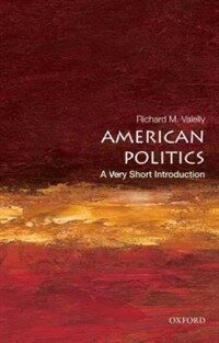 American Politics: A Very Short Introduction (Paperback)