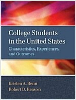 College Students in the United States : Characteristics, Experiences, and Outcomes (Hardcover)