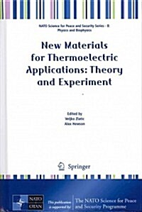 New Materials for Thermoelectric Applications: Theory and Experiment (Hardcover, 2013)