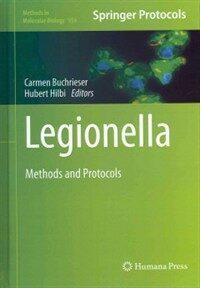 Legionella : methods and protocols