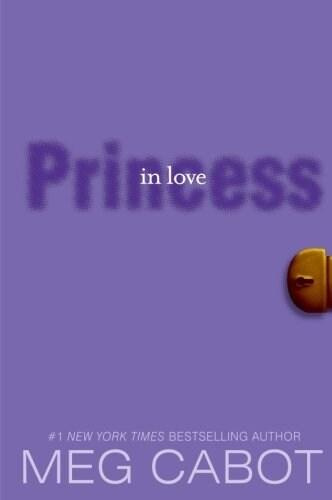 The Princess Diaries, Volume III: Princess in Love (Paperback)