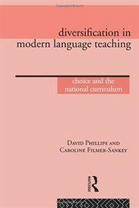 Diversification in modern language teaching : choice and the national curriculum