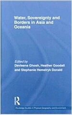 Water, Sovereignty and Borders in Asia and Oceania (Hardcover, 1st)