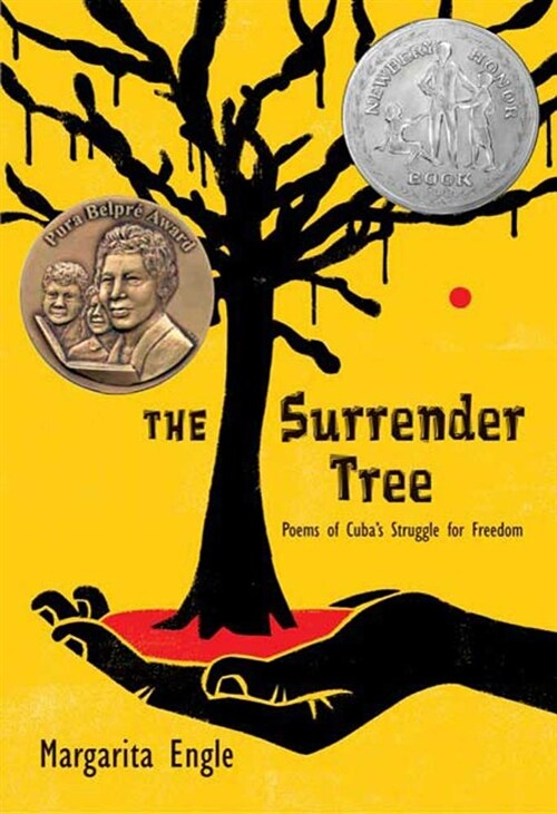 The Surrender Tree: Poems of Cubas Struggle for Freedom (Hardcover)